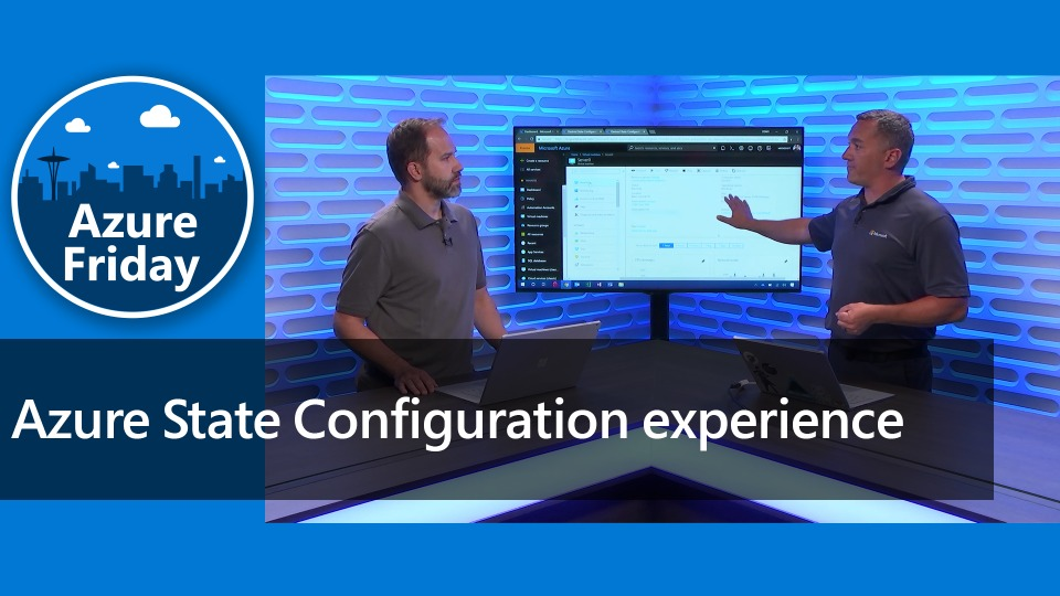 Azure State Configuration experience