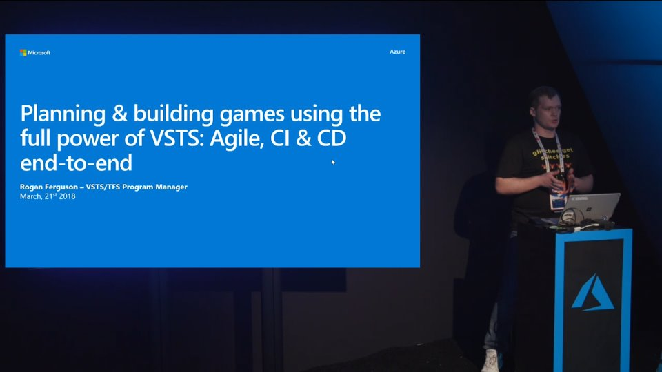 Planning and building games using the full power of VSTS: Agile, CI & CD end-to-end demo