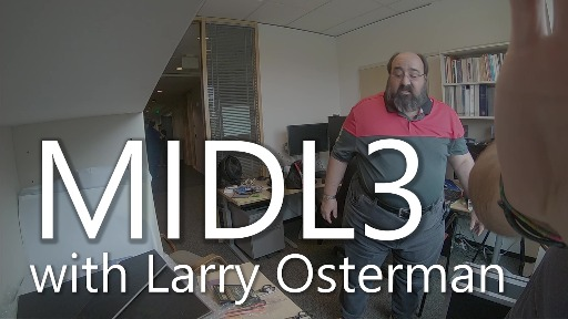 MIDL3 with Larry Osterman