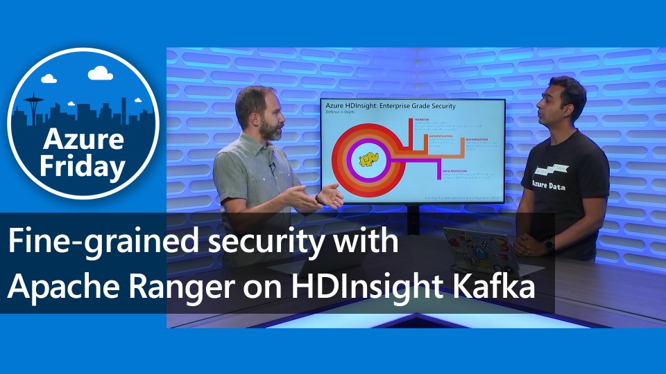 Fine-grained security with Apache Ranger on HDInsight Kafka