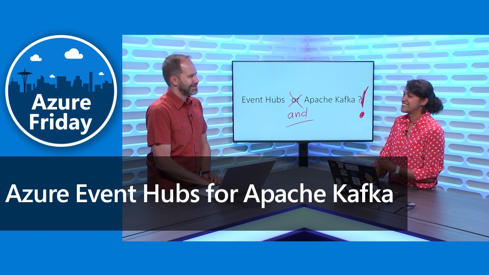 Azure Event Hubs for Apache Kafka