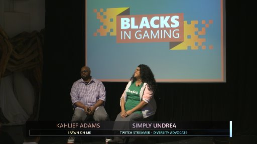 Gaming for Everyone: Blacks in Gaming Simply Undrea Fireside Chat