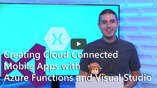 Creating Cloud Connected Mobile Apps with Azure Functions and Visual Studio for Mac