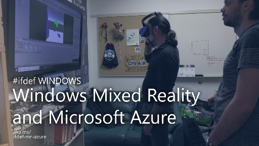 Mixed Reality + Azure