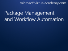 Package Management and Workflow Automation