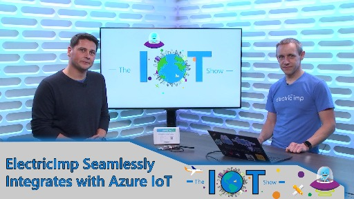 Electric Imp seamlessly integrates with Azure IoT