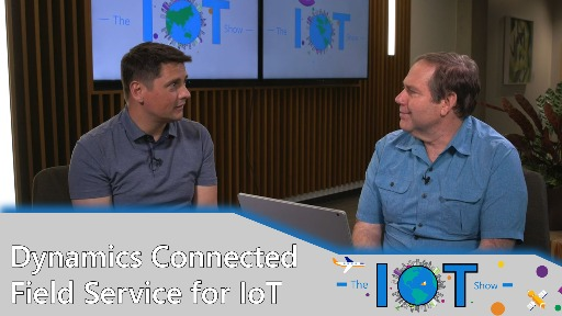 Dynamics Connected Field Service for IoT