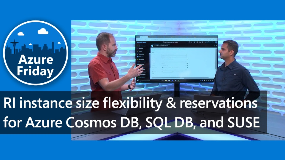 RI instance size flexibility & reservations for Azure Cosmos DB, SQL DB, and SUSE
