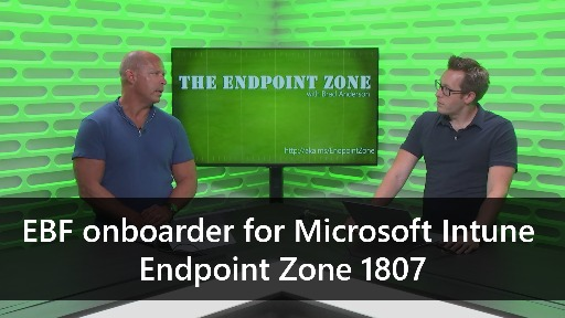 EBF onboarder for Microsoft Intune - Endpoint Zone 1807