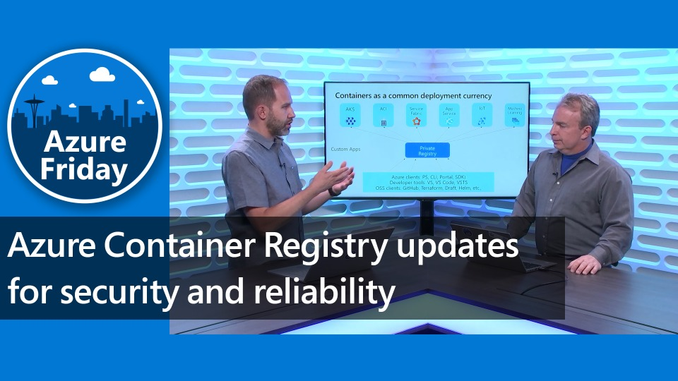 Azure Container Registry updates for security and reliability