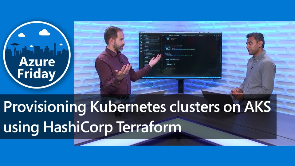 Provisioning Kubernetes clusters on AKS using HashiCorp Terraform