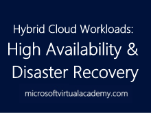 Hybrid Cloud Workloads: High Availability and Disaster Recovery