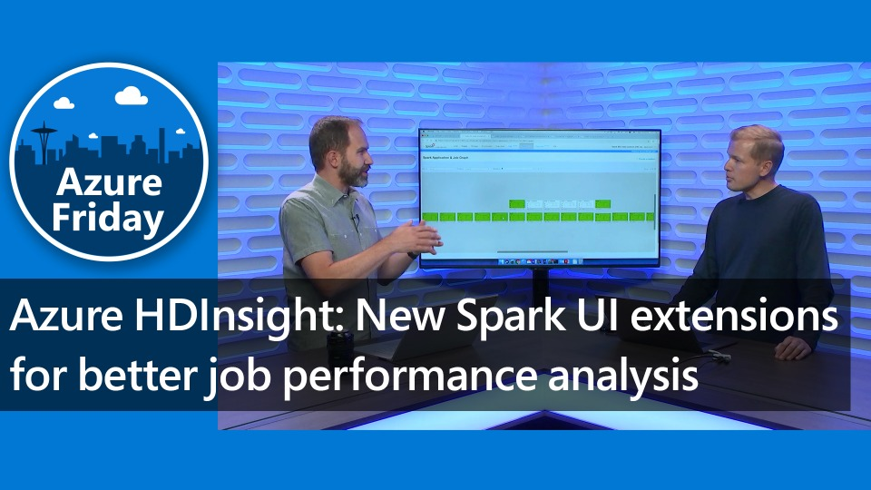 Azure HDInsight: New Spark UI extensions for better job performance analysis