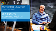 Upcoming Webinar!  How Microsoft IT uses Microsoft SharePoint and Office 365 to provide collaboration and portal services in a hybrid enterprise