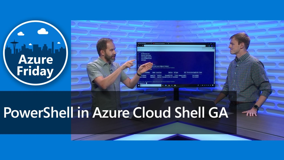 PowerShell in Azure Cloud Shell GA