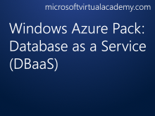 Windows Azure Pack: Database as a Service (DBaaS)