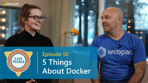 S01 E12: Five Things About Docker