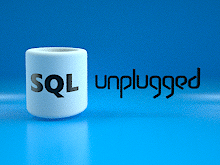 Sql Unplugged Live Episode 7