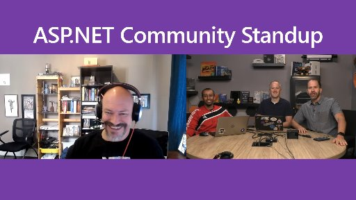 ASP.NET Community Standup - Aug 21, 2018