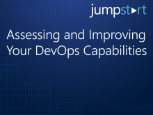 Assessing and Improving Your DevOps Capabilities