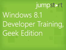 Windows 8.1 Developer Training, Geek Edition