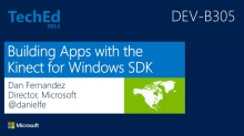 TechEd 2013 - Building Apps with the Kinect for Windows SDK