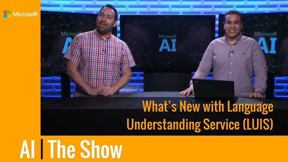 What's New with Language Understanding Service (LUIS)