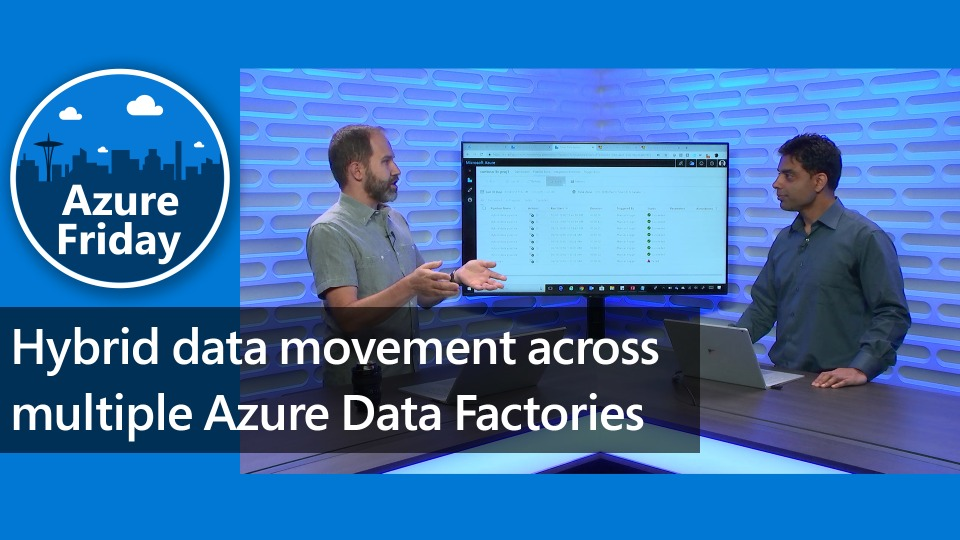 Hybrid data movement across multiple Azure Data Factories